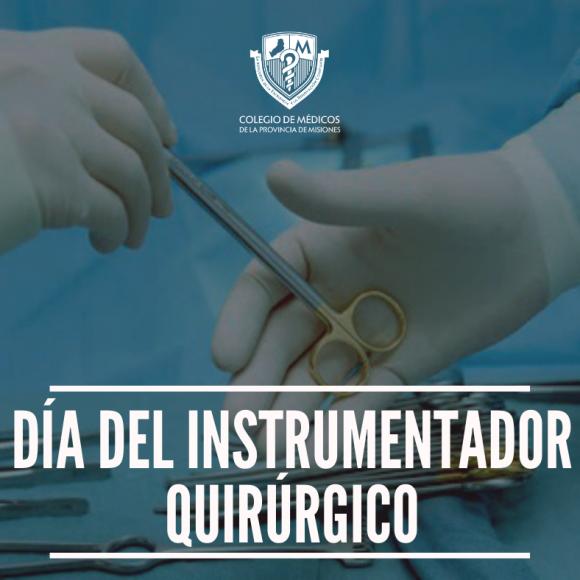 Feliz día a los Instrumentadores Quirúrgicos