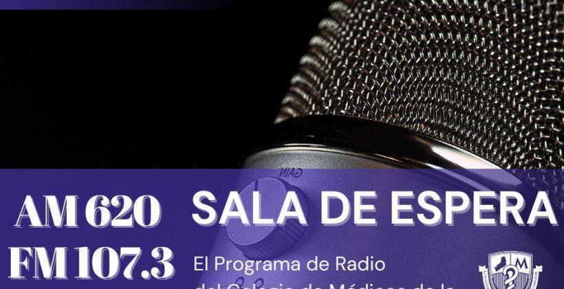 «Sala de Espera», el programa del Colegio de Médico en la radio