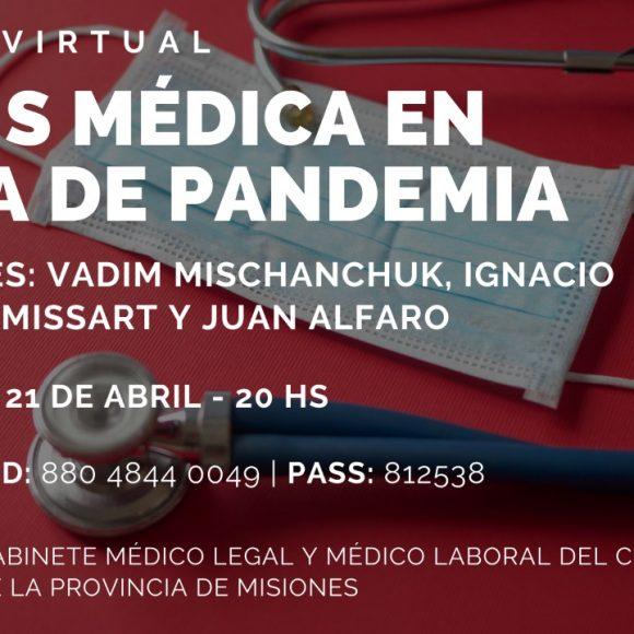 """Charla Virtual: """"Praxis Médica en época de Pandemia"""""""