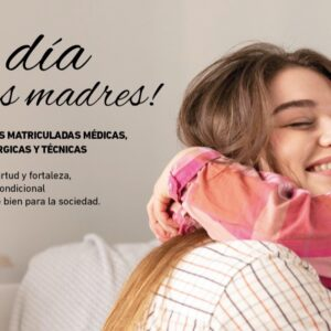 El Colegio de Médicos desea un Feliz Día de las Madres